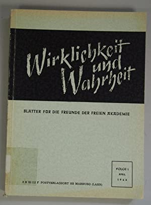 Wilhelm Hauer zum Gedächtnis, in: WIRKLICHKEIT UND WAHRHEIT. Blätter für die Freunde...