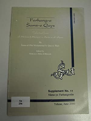 Farhang-e Sams-e Qays. Selected from al-Mo'jam fi: Iranian Academy of