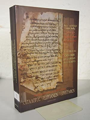 Catalogue of Georgian Manuscripts. Discovered in 1975 at St. Catherine's Monastery on Mount ...