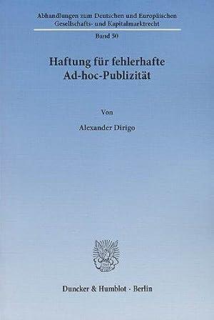 Haftung für fehlerhafte Ad-hoc-Publizität. Abhandlungen zum deutschen und europä...