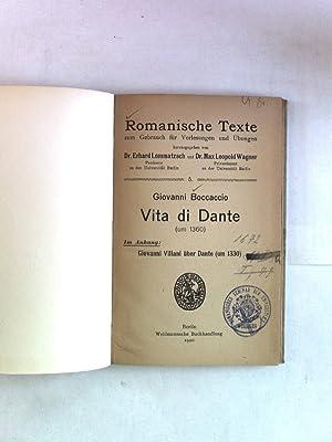 Vita di Dante (um 1360). Romanische Texte zum Gebrauch für Vorlesungen und Übungen, Band ...