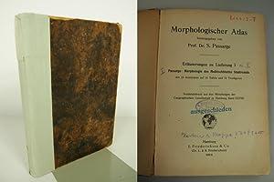 Morphologischer Atlas. Erläuterungen zu Lieferung I und II. Morphologie des Meß...