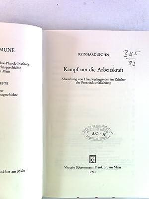 Kampf um die Arbeitskraft: Abwerbung von Handwerksgesellen im Zeitalter der Protoindustralisierung....