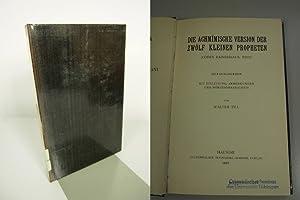 Die Achimische Version der zwölf kleinen Propheten. (Codex Rainerianus, Wien). SELTEN! Coptica...