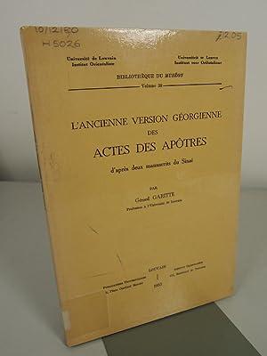 L'ancienne version georgienne des Actes des apotres : d'apre's deux manuscrits du ...