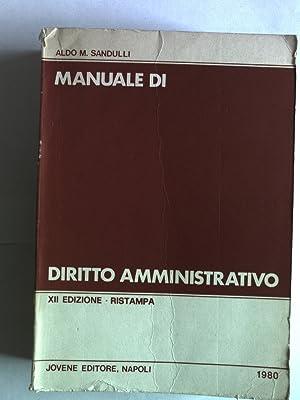 MANUALE DI DIRITTO AMMINISTRATIVO.: Sandulli, Aldo M.: