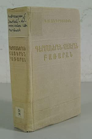 Germaneren-hayeren bararan : (40 000 bar). Deutsch-armenisches Wörterbuch : (40000 Wörter...