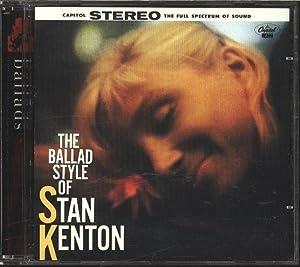 The ballad style of Stan Kenton. AUDIO-CD.: Kenton, Stan: