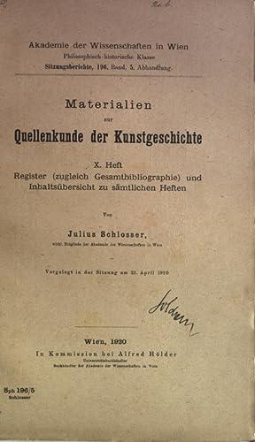Materialien zur Quellenkunde der Kunstgeschichte, X. Heft: Register (zugleich Gesamtbibliographie) ...
