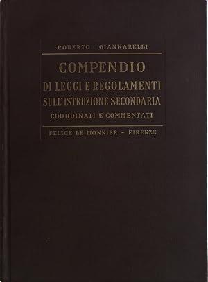 Nuovo compendio di leggi e regolamenti sull'istruzione secondaria coordinati e commentati. (...