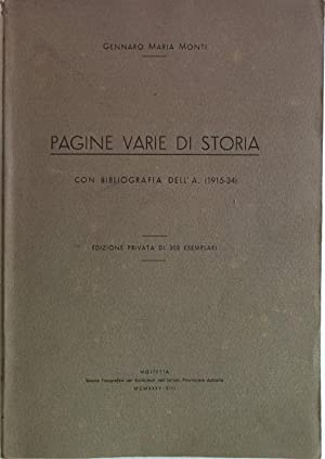 Pagine varie di Storia con bibliografia dell- a (1915-1934).: Monti, Gennato Maria: