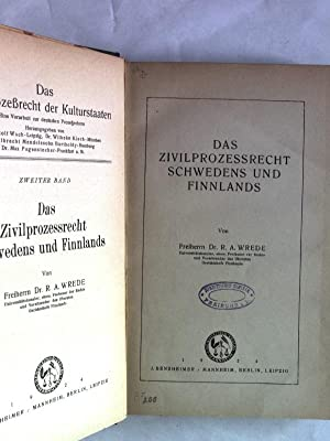 Das Zivilprozessrecht Schwedens und Finnlands. Das Zivilprozeßrecht der Kulturstaaten, Band ...