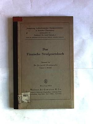 Das Finnische Strafgesetzbuch vom 19. Dezember 1889. Sammlung Außerdeutscher Strafgesetzb&...