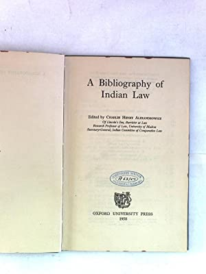 A Bibliography of Indian Law.: Alexandrowicz, Charles Henry