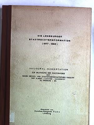 Die Lüneburger Stadtrechtsreformation (1577-1583). Inaugural-Dissertation.: Rabe, ...