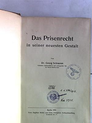 Das Prisenrecht in seiner neuesten Gestalt.: Schramm, Georg: