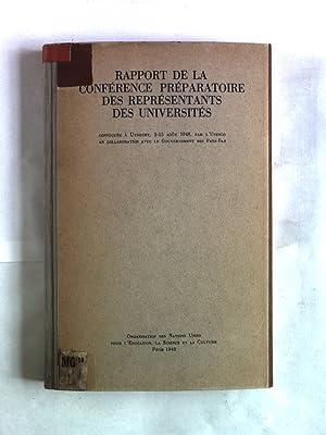 Rapport de la conference preparatoire des representants des universites. Convoquee a Utrecht, 2-13 ...
