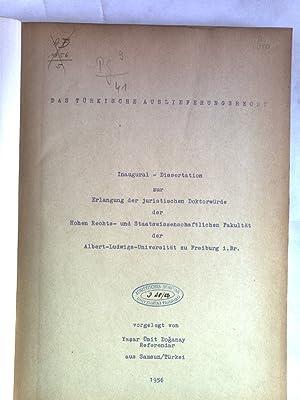 Das türkische Auslieferungsrecht. Inaugural-Dissertation.: Doganay, Yasar Ümit: