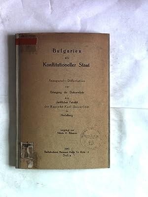 Bulgarien als Konstitutioneller Staat. Inaugural-Dissertation.: Ribarow, Nikola D.: