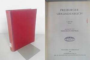 Freiburger Urkundenbuch. I. Band. Texte.: Hefele, Friedrich [Hrsg.]: