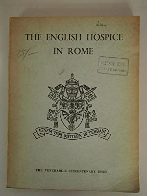 The English Hospice in Rome. The Venerabile Sexcentenary Issue. May 1962, Vol. 21.: Tickle, G. W., ...