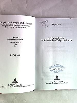 Die Garantieklage im italienischen Zivilprozeßrecht. Europäische Hochschulschriften: ...