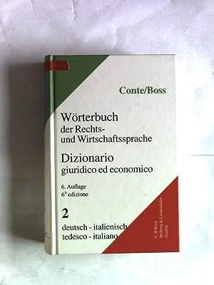 Wörterbuch der Rechts- und Wirtschaftssprache, Teil 2: Deutsch-Italienisch.: Conte, Giuseppe ...