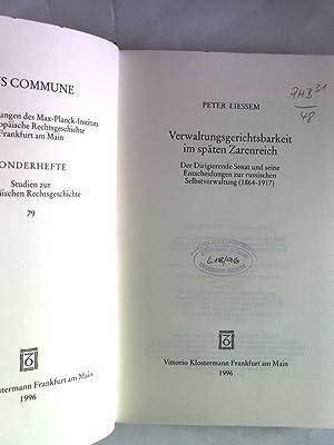 Verwaltungsgerichtsbarkeit im späten Zarenreich. Der Dirigierende Senat und seine ...