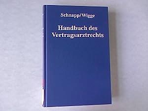 Handbuch des Vertragsarztrechts: Das gesamte Kassenarztrecht.: Schnapp, Friedrich E. [Hrsg.]: