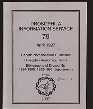 Drosophila Information Service, 79. April 1997. Genetic Nomenclature Guidelines. Drosophila ...