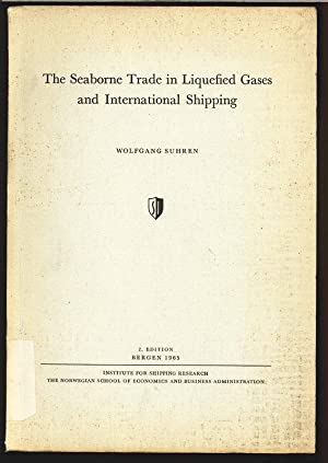 The Seaborne Trade in Liquefied Gases and International Shipping.