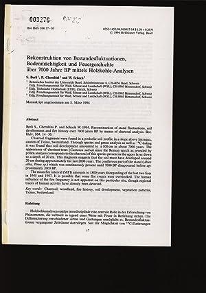 Rekonstruktion von Bestandesfluktuationen, Bodenmächtigkeit und Feuergeschichte über: Berli, S., P.