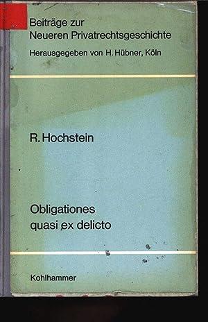 Obligationes quasi ex delicto. Beiträge zur Neueren Privatrechtsgeschichte, Verö...