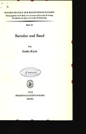 Bartolus und Basel. Basler Studien zur Rechtswissenschaft, Heft 54.: Kisch, Guido: