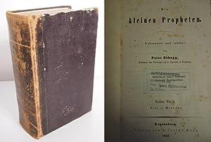 Die kleinen Propheten übersetzt und erklärt. ( 2 Bände in einem Buch, vollstä...