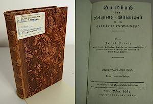 Handbuch der Religionswissenschaft für die Candidaten der Philosophie. Ersten Theiles erster ...