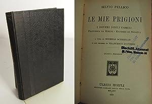 Le mie prigioni, I doveri degli uomini.: Pellico, Silvio und