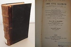 Code civil Allemand. Promulgue de 18 aout 1896. Executoire a partir du 1er janvier 1900.: Grasserie...