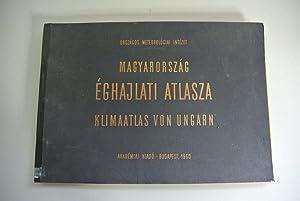 Magyarorszag eghajlati atlasza. Klima-Atlas von Ungarn