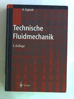 Technische Fluidmechanik.: Sigloch, Herbert:
