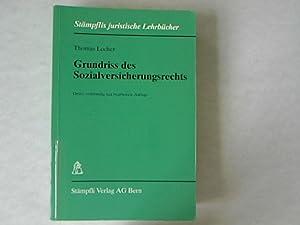 Grundriss des Sozialversicherungsrechts. Stämpflis juristische Lehrbücher.: Locher, ...