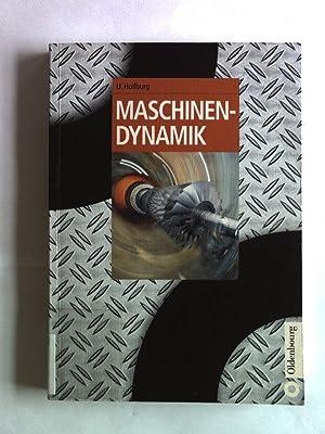 Maschinendynamik.: Hollburg, Uwe: