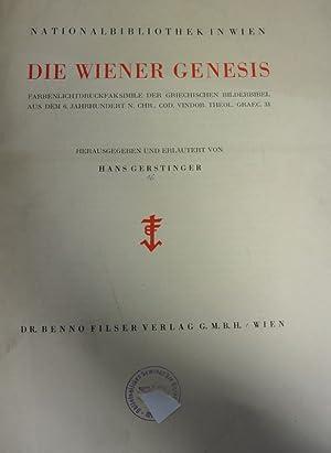 Die Wiener Genesis. Farbenlichtdruckfaksimile der Griechischen Bilderbibel aus dem 6. Jahrhundert n...