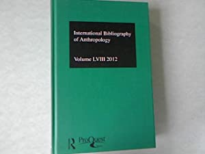 Ibss: Anthropology: 2012 Vol. 58: International Bibliography of the Social Sciences (Ibss ...