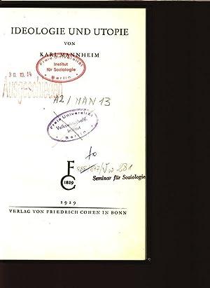 Ideologie und Utopie. Schriften zur Philosophie und Soziologie. Begründet von Max Scheler. ...