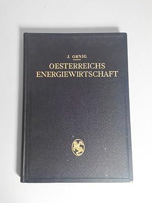 Österreichs Energiewirtschaft: auf Veranlassung des Wasserwirtschaftsverbandes der Ö...