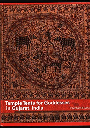 Temple Tents for Goddesses in Gujarat, India.: Fischer, Eberhard: