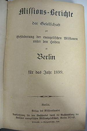 Missions-Berichte der Gesellschaft zur Beförderung der evangelischen Missionen unter den ...