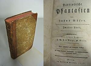 Patriotische Phantasien. Zweiter Theil. Herausgegeben von seiner Tochter J. W. J. v. Voigt, geb. M&...