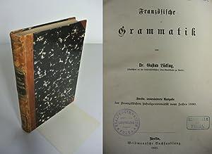 Französische Grammatik.: Lücking, Gustav: